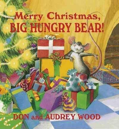 9781593101527: Merry Christmas, Big Hungry Bear!