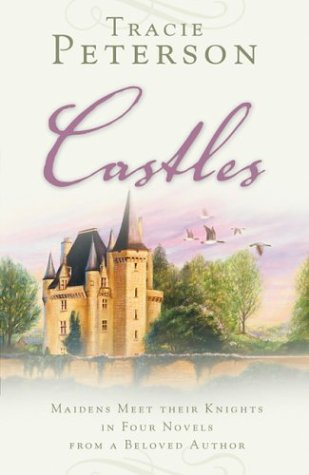 9781593101657: Castles: Kingdom Divided/Alas My Love/If Only/Five Geese Flying (Heartsong Novella Collection)