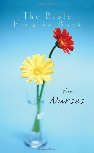 The Bible Promise Book for Nurses