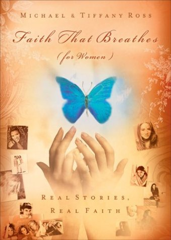 9781593101947: Faith That Breathes for Women: Real Stories, Real Faith