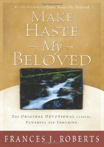 9781593102906: Make Haste My Beloved
