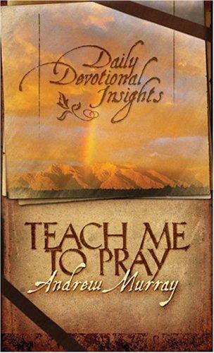 9781593103750: Teach Me to Pray