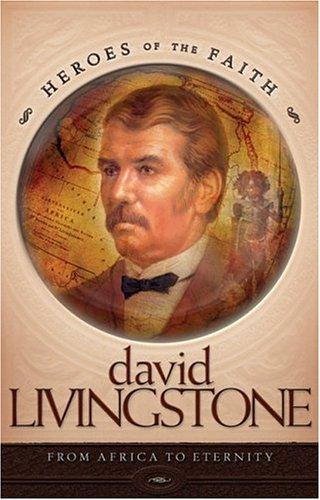 9781593103859: David Livingstone (Heroes of the Faith (Concordia))