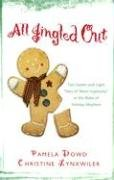 9781593104184: All Jingled Out: Done with the Dashing / My True Love Gave to Me (Steeple Hill Christmas)