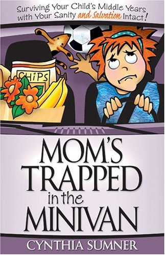 9781593104214: Mom's Trapped in the Minivan