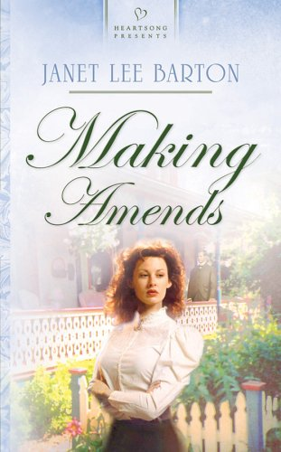 Making Amends (The Roswell Series #3) (Heartsong Presents #644): Janet Lee Barton