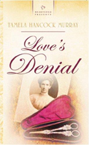 9781593105433: Love's Denial (Heartsong Presents #639)