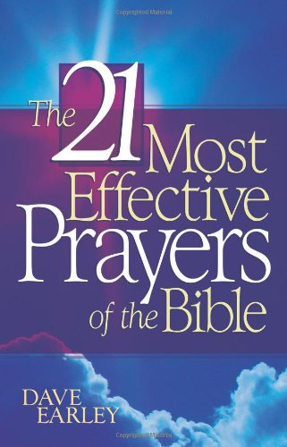 9781593106058: The 21 Most Effective Prayers in the Bible