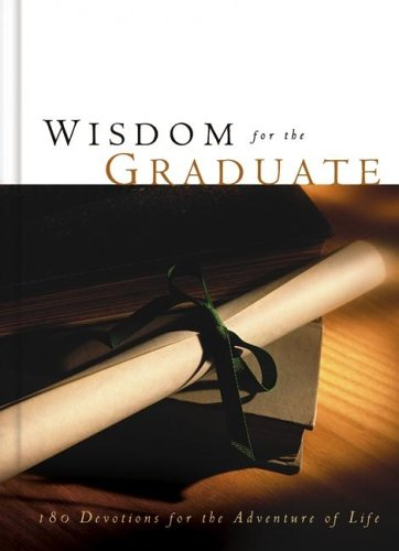 Wisdom for the Graduate (1593106440) by Pamela McQuade; Toni Sortor