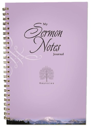 MY SERMON NOTES JOURNAL (Keynotes) (1593106505) by Ellen Caughey