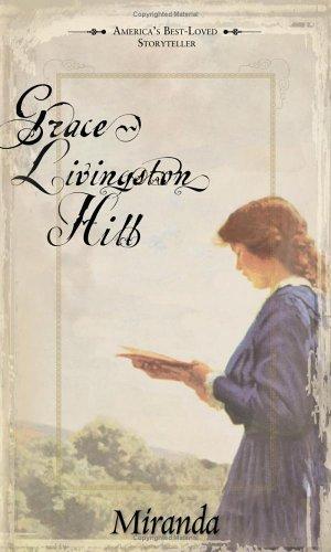 9781593106782: Miranda (Grace Livingston Hill)