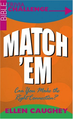 Match'Em: Can You Make the Right Connection? (Jokes and Trivia) (1593106904) by Caughey, Ellen