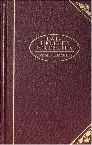 9781593107062: Daily Thoughts for Disciples (Christian Classics)
