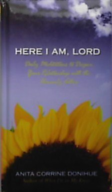 9781593107741: Here I Am, Lord - Daily meditations to deepen your relationship with the heavenly father. (Soft Cushion Cover)