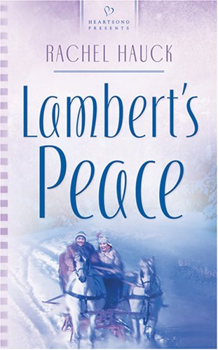 9781593108472: Lambert's Peace (Heartsong Presents #678)