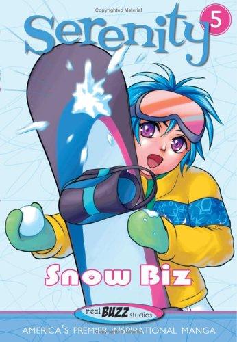 9781593108748: Serenity--Snow Biz