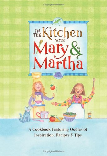 In the Kitchen with Mary and Martha: Germany, Rebecca, Williams,