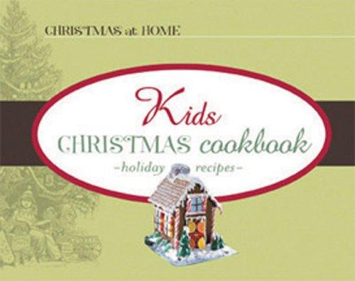9781593108878: Kids' Christmas Cookbook (Christmas at Home)