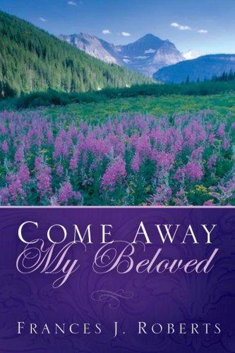 9781593109158: Come Away My Beloved