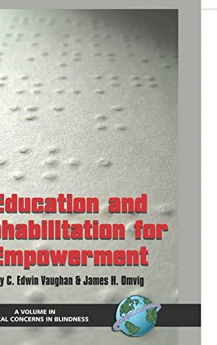 Education and Rehabilitation for Empowerment (Hc): Jim H. Omvig