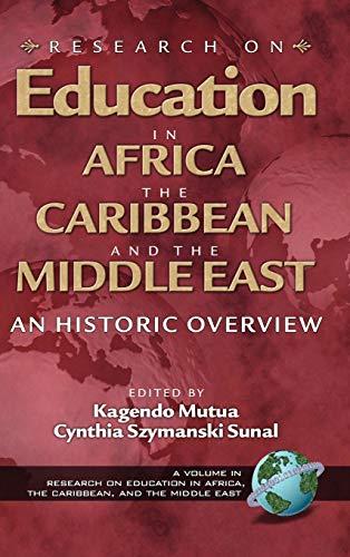 Research on Education in Africa, the Caribbean,: Editor-Kagendo Mutua; Editor-Cynthia
