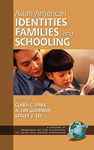 Asian American Identities, Families, and Schooling (Hc)