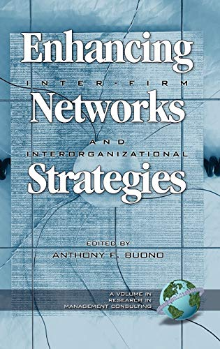 Enhancing Inter-Firm Networks and Interorganizational Strategies (Hardback)