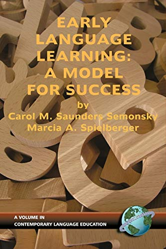 9781593110826: Early Language Learning: A Model For Success (Contemporary Language Education)