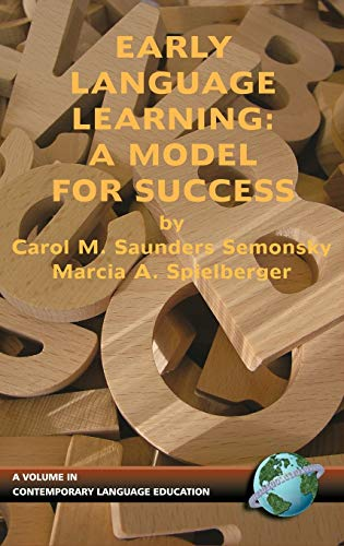 9781593110833: Early Language Learning: A Model For Success (Contemporary Language Education)
