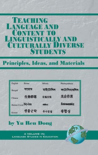 9781593110895: Teaching Language and Content to Linguistically and Culturally Diverse Students: Principals, Ideas, and Materials (Hc) (Language Studies in Education)