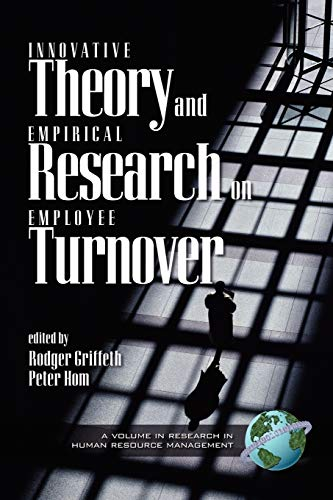 9781593110963: Innovative Theory and Empirical Research on Employee Turnover (Research in Human Resource Management)