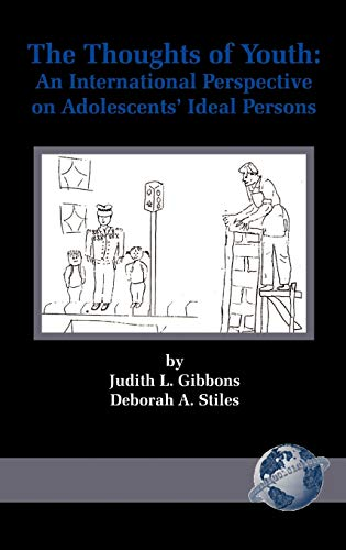 The Thoughts of Youth: An International Perspective on Adolescents' Ideal Persons (Hc): Judith ...