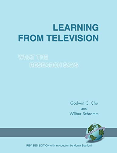 Learning from Television: What the Research Says (PB): Wilbur Schramm