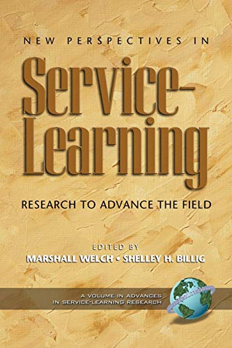 9781593111571: New Perspectives in Service Learning: Research to Advance the Field (Advances in Service-Learning Research)