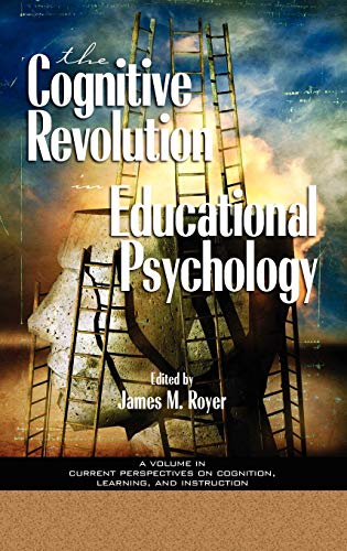 9781593111632: The Cognitive Revolution in Educational Psychology (Current Perspectives on Cognition, Learning, and Instruction)
