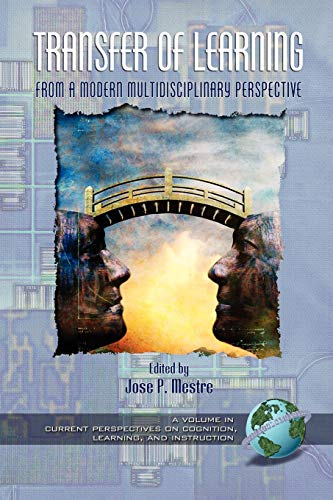 9781593111649: Transfer of Learning from a Modern Multidisciplinary Perspective: Research and Perspectives (Current Perspectives on Cognition, Learning and Instruction)