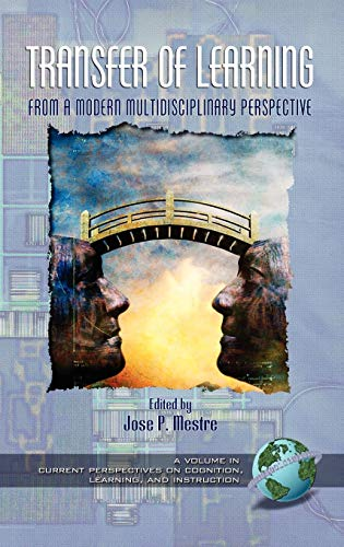 9781593111656: Transfer Of Learning: Research And Perspectives (Current Perspectives on Cognition, Learning, and Instruction)