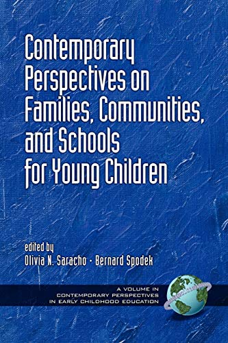 9781593111854: Contemporary Perspectives on Families, Communities and Schools for Young Children (Contemporary Perspectives in Early Childhood Education)