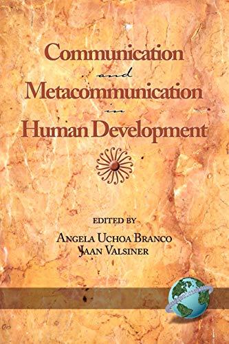 9781593112547: Communication and Metacommunication in Human Development