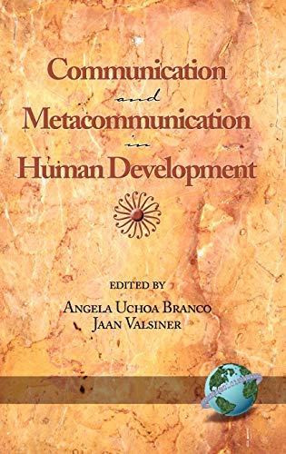 9781593112561: Communication and Metacommunication in Human Development