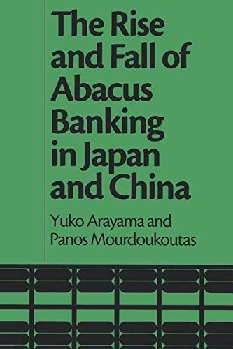 The Rise and Fall of Abacus Banking in Japan and China (Paperback)