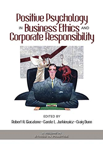 Positive Psychology in Business Ethics and Corporate Responsibility (PB)