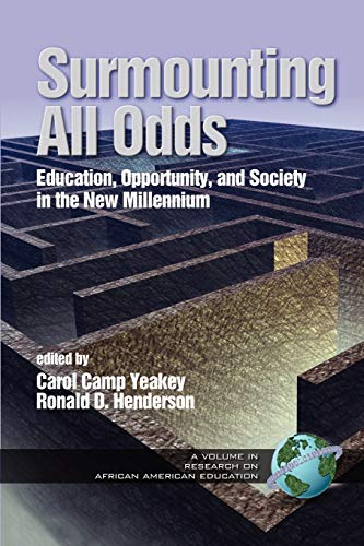 9781593113469: Surmounting All Odds - Vol. 2: Education, Opportunity, and Society in the New Millennium (Volume 2)