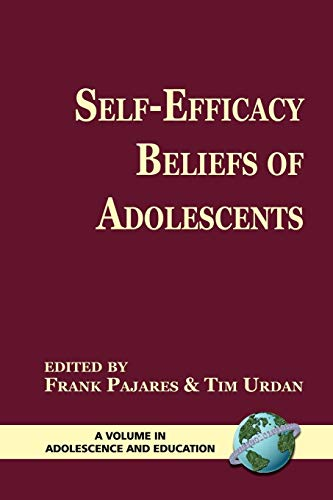 9781593113667: Self-Efficacy Beliefs of Adolescents (Adolescence and Education)