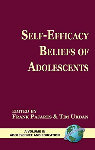 9781593113674: Self-Efficacy Beliefs of Adolescents (Hc) (Adolescence and Education)