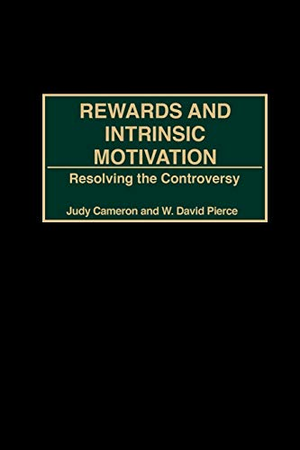 9781593113834: Rewards and Intrinsic Motivation: Resolving the Controversy