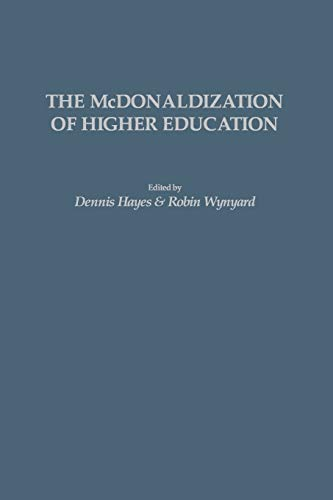9781593113933: The McDonaldization of Higher Education (GPG) (PB)