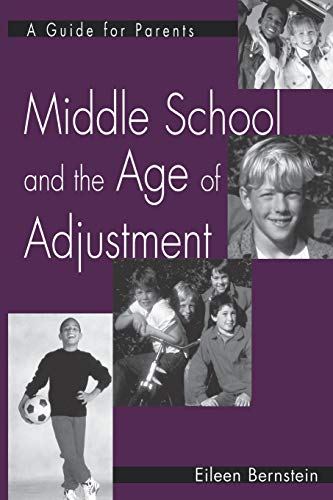 9781593113957: Middle School and the Age of Adjustment: A Guide for Parents (GPG) (PB)