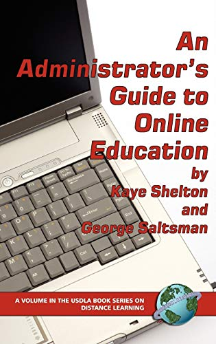 9781593114251: An Administrator's Guide to Online Learning