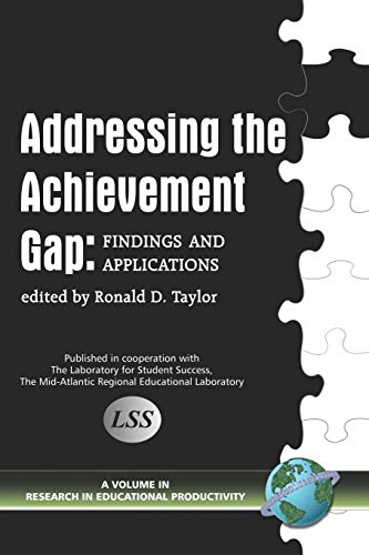 9781593114510: Addressing the Achievement Gap: Findings and Applications (Research in Educational Productivity)